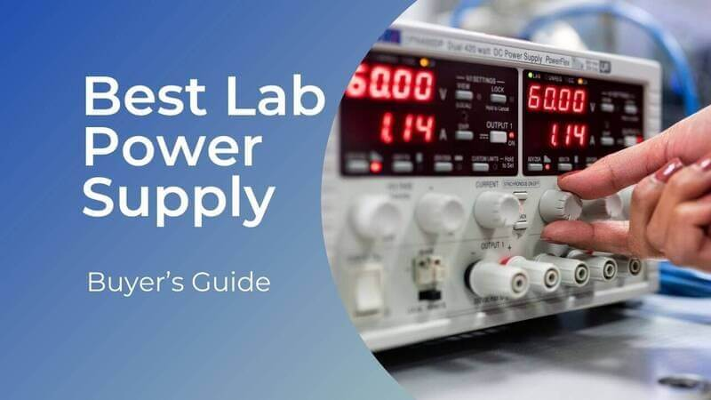 best lab power supply 2021